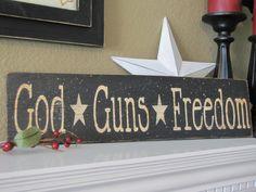 God, Guns, Freedom