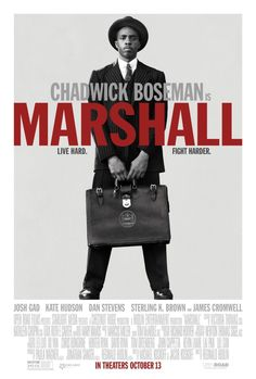 First Poster for Biopic-Drama 'Marshall' - Starring Chadwick Boseman Josh Gad Kate Hudson and Dan Stevens Films Hd, Imdb Movies, Top Movies, 2017 Movies, Comedy Movies, Hd Streaming, Streaming Movies, Marshall Movie, Hd Movies Online