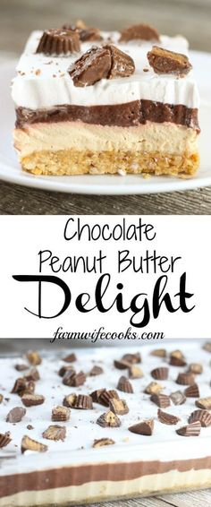 This No Bake Chocolate Peanut Butter Delight is the perfect layered dessert reci., This No Bake Chocolate Peanut Butter Delight is the perfect layered dessert recipe for the chocolate peanut butter lovers in your life! desserts for parties Brownie Desserts, Mini Desserts, No Bake Summer Desserts, Desserts Keto, Layered Desserts, Peanut Butter Desserts, Easy Desserts, Delicious Desserts, Peanut Butter Delight Recipe
