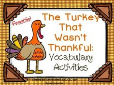 Free! The Turkey That Wasn't Thankful Vocabulary Activities