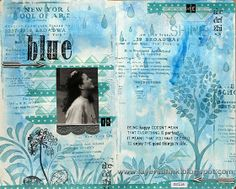 Layers of ink: Something Blue Art Journal Page http://layersofink.blogspot.com/2014/01/something-blue-art-journal-page.html