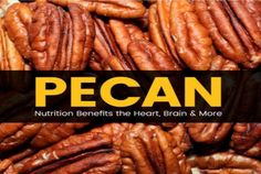 Top 8 Benefits of Pecan Nutrition + Pecan Recipes - Dr. Grape Nutrition, Pizza Nutrition Facts, Cottage Cheese Nutrition, Coconut Milk Nutrition, Broccoli Nutrition, Nutrition Store, Kids Nutrition, Healthy Nutrition