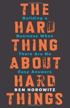 The Hard Thing About Hard Things: Building a Business When There Are No Easy Answers by Ben Horowitz http://www.amazon.com/dp/0062273205/ref=cm_sw_r_pi_dp_1oNdub0R301E1