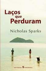 Nicholas Sparks - Laços que perduram