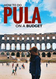 How to do Pula, Croatia on a Budget Croatia Travel Guide, Europe Travel Tips, Us Travel, Travel Guides, Family Travel, Travel Destinations, Budget Travel, Globe Travel, Traveling Tips