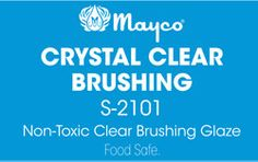 S2101 Crystal Clear Mayco
