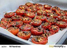 Pečená rajčata ve vlastní šťávě recept - TopRecepty.cz Turkey Casserole, Casserole Recipes, Healthy Recepies, Vegan Recipes, Bruschetta, Vegetable Recipes, A Table, Good Food, Food And Drink