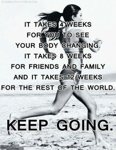 """""""Keep going...""""  Move your body is one of my easy Emotional Fitness Exercise, but the advice works  all your goals."""