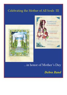 In this third of a series of four short videos, Hebrew manuscript artist and author, Debra Band, explores the Jewish concept of the Shekhinah, as the mother of all souls. Kabbalat Shabbat, All Souls, Books 2016, Author, Band, Celebrities, Concept, Artist, Videos