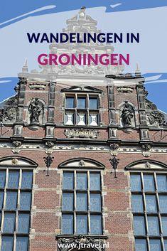 Ik maakte af en toe een wandeling door de stad Groningen. Mijn wandelingen vind je in dit artikel. Lees je mee? #groningen #wandelen #hiken #stadswandeling #jtravel #jtravelblog
