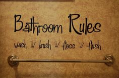 I want something like this for the boys' bathroom! Bathroom Rules Vinyl Wall Decal by KreativeCorner on Etsy