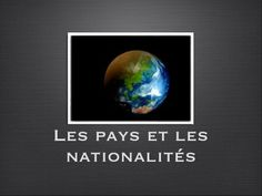 Pays et nationalités -exercice French For Beginners, French Class, Social Studies, Frans, Grade 2, Classroom, Create, School, Places