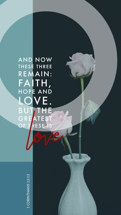 1 Corinthians And now these three remain: faith, hope and love. But the greatest of these is love. Scripture For Today, Bible Verses About Love, Biblical Verses, Bible Verse Art, Favorite Bible Verses, Bible Verses Quotes, Scriptures, Quick View Bible, Bible Photos