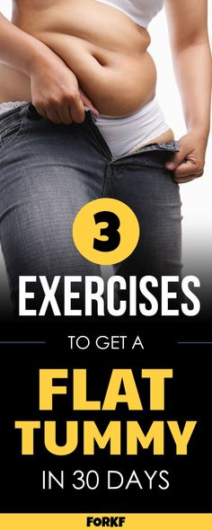 3 Exercises To Get A Flat Tummy In 30 Days