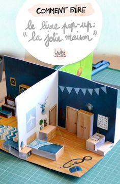 """Fabriquez le livre pop-up : """"La jolie maison"""" - Lyly met la main la patte - tutoriels gratuits - The Best Gift Ideas, Trends, Models and Images Paper Doll House, Paper Houses, Paper Dolls, Pop Up Art, Cardboard Dollhouse, Diy Dollhouse, Miniature Dollhouse, Diy For Kids, Crafts For Kids"""