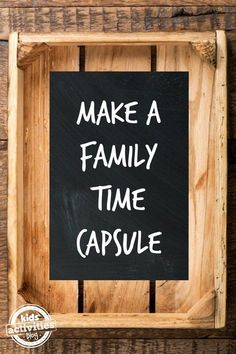 Family time capsule ideas- Kids Activities Blog  #Family #Fun #ShermanFinancialGroup
