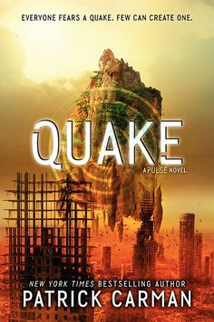 Cover Reveal: QUAKE by Patrick Carman | Blog | Epic Reads