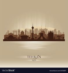 Tehran iran city skyline silhouette vector image on VectorStock Silhouette Images, Silhouette Vector, Happy New Year Typography, Iran Tourism, Building Painting, Skyline Painting, Persian Pattern, Ancient Persia, Tehran Iran