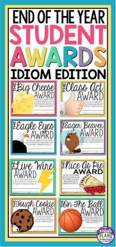 END OF THE YEAR AWARDS: IDIOM EDITION End your school year by giving your students these 30 ready-to-print awards! Each of the award titles include an idiom and an explanation for why the student is receiving the award (related to the idiom). Pre K Graduation, Kindergarten Graduation, In Kindergarten, Graduation Ideas, Kids Awards, Student Awards, Fun Awards, End Of School Year, Middle School