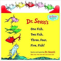 Seuss Nursery Collection: One Fish, Two Fish, Three, Four, Five Fish by Dr. Seuss (Children's Board Books) for sale online Red Fish Blue Fish, One Fish Two Fish, Dr Seuss Nursery, Theodor Seuss Geisel, Goldfish Crackers, Beginner Books, Go Pink, Green Eggs And Ham, Little Fish