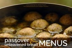 passover and unleavened bread menus | christine's kitchen at a little perspective
