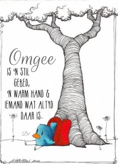 Omgee  is 'n stil gebed,  'n warm hand &  iemand wat altyd  daar is.. Inspirational Qoutes, Uplifting Quotes, Motivational, Afrikaanse Quotes, Whatsapp Profile Picture, Prayer Verses, Religious Quotes, Strong Quotes, Good Morning Quotes