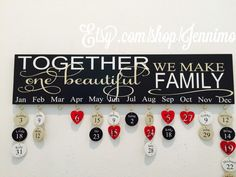 Together We Make One Beautiful Family Birthday Board Birthday