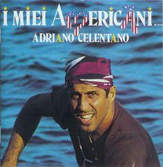 Adriano Celentano - I Miei Americani - 1983