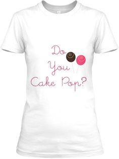 Cake Poppers Unite! Find your fellow cake poppers with this cute cake pop tee complete with 2 decadent cake pops.