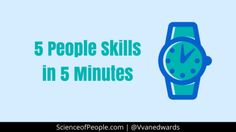 Body language and people skills can help you read other's cues as well as make sure your message is coming across exactly the way you want.