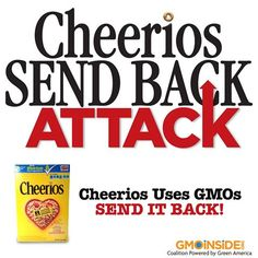 Cheerios Uses GMOs! Join us and SEND IT BACK! More: http://gmoinside.org/cheerios-send-back-attack
