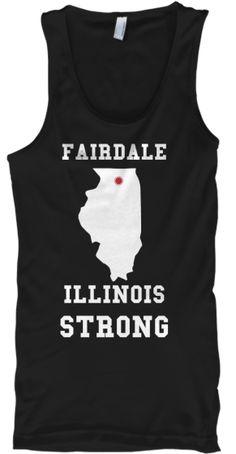 FAIRDALE ILLINOIS STRONG | Teespring