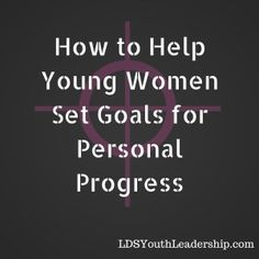 How to Help Young Women Set Goals