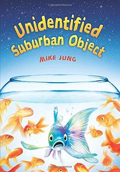 Unidentified Suburban Object by Mike Jung https://www.amazon.com/dp/0545782260/ref=cm_sw_r_pi_dp_x_85XMybM7N5CDH