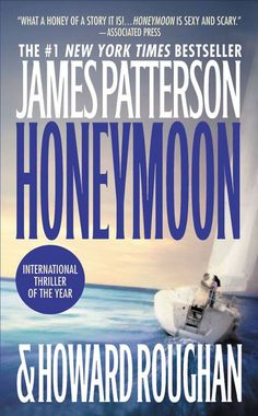 Honeymoon by James Patterson and Howard Roughan