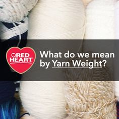 What do we mean by Yarn Weight?
