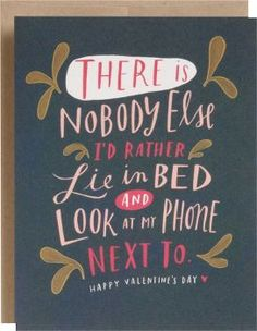 Look At My Phone Valentine Card