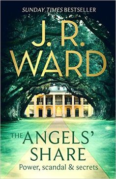 The Angels' Share (The Bourbon Kings Book 2) (English Edition) eBook: J. R. Ward: Amazon.de: Kindle-Shop