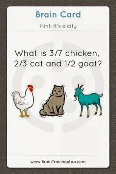 What city is this referring to?  - from BrainTrainingApp  (link doesn't work)       ...Answer:  Chicago...  (Chi ca go)