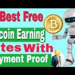 3 Best Free Bitcoin Earning Sites Without Investment / Payment proof!!! / Bitcoin Mining