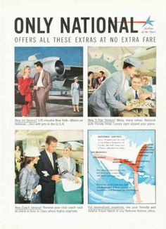 1959 National Airline Extras No Extra Fare Vintage Ad Vintage Advertisements, Vintage Ads, Vintage Airline, New Jet, National Airlines, Florida Hotels, Commercial Aircraft, Vintage Travel Posters, Air Lines