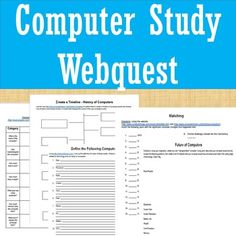 This is a 5 part webquest to help students learn more about computers and their history. 1) Create a Timeline (with template)2) Comparison Chart (modern day computer vs. first desktop computer)3) Matching Years & Changing Technologies4) Define Computer Terminology5) Brainstorm a Computer Design for the FutureEach assignment comes with directions and safe websites for the students to search.***************************************************************************Connect with Mrs.
