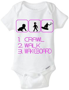 """Wakeboard Baby Gift Onesie: Great for any new parent who is a Wakeboarder or into Wakeboarding - """"Crawl Walk Wakeboard"""" Shown in Hot Pink, but available in any color! Can be changed at NO CHARGE to a little boy in the middle picture. Customize by adding baby's name! Available in Preemie Sizes! Available Here: www.etsy.com/shop/LittleFroggySurfShop"""