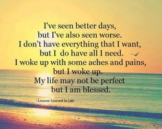 Exactly. I don't pretend to have a perfect life. But I do choose to focus on the good things and make my life as good as possible. :) it's all about perspective