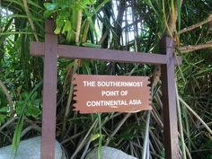 The Southernmost point of Continental Asia