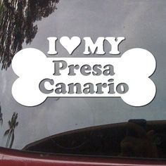 I Love My Presa Canario Dog Bone Puppy Symbol White Vinyl Car Sticker Symbol Silhouette Keypad Track Pad Decal Laptop Skin Ipad Macbook Window Truck Motorcycle SSC inc. http://www.amazon.com/dp/B00L2JRZII/ref=cm_sw_r_pi_dp_5tIUtb0ZJQ12RG85
