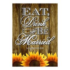 Eat Drink & Be Married Country Western Wood Sunflower Wedding Invitations---match the RSVP cards and more found below on this page. Compliment your sunflower wedding theme with these invitations that feature a wood texture as a background with Eat, Drink & Be Married in elegant script with vibrant sunflowers at the bottom of the front and back of each invitation. These wedding invitations are set to high quality basic card stock; however, you can change the stock to linen, felt (embossed)…