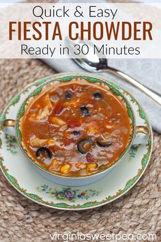 Quick and Easy Fiesta Chowder - This flavorful soup is a start to finish a 30-minute recipe.  Sauteed chicken combined with pantry staples is all that is needed to make this family favorite soup recipe. #souprecipe #soup #30minuterecipe