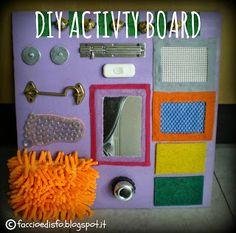 Faccio e Disfo: Tavola multi-attività - Activity Board DIY Montessori, Diy Sensory Board, Baby Sensory Play, Toddler School, Activity Board, Busy Board, Child And Child, Games For Kids, Kids And Parenting