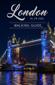 London: How to see it in 24 hours - a walking guide